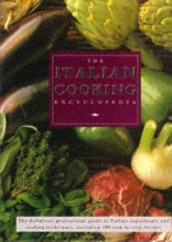 Italian Cooking Encyclopedia: Frazier, Linda