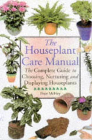 The House Plant Care Manual