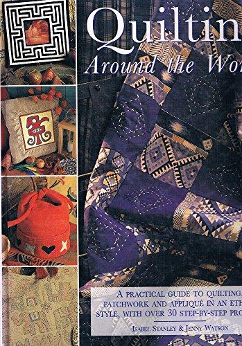 Quilting Around the World: Isabel Stanley