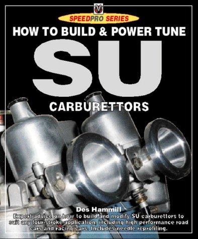 How to Build & Modify Su Caruretors for High Performance (Speedpro): Hammill, Des