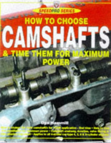 9781901295191: How to Choose Camshafts & Time Them for Maximum Power
