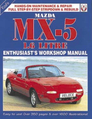 9781901295252 mazda mx5 1 6 enthusiast s workshop manual rh abebooks co uk mx5 workshop manual free download mx5 workshop manual