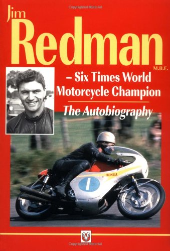 9781901295351: Jim Redman: Six Times World Motorcycle Champion - The Autobiography