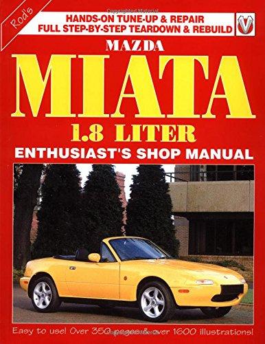 9781901295382: Mazda Miata 1800: Enthusiast Shop Manual