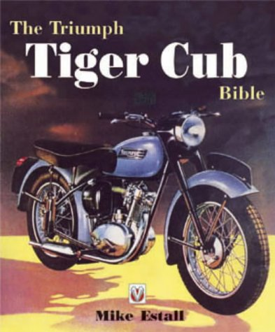 9781901295443: The Triumph Tiger Cub Bible