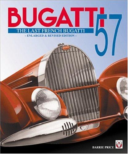 Bugatti 57: The Last French Bugatti: A.B. Price
