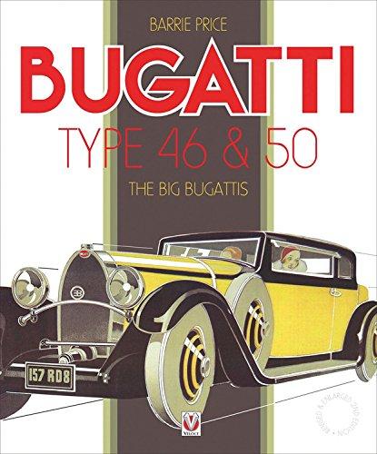 9781901295696: Bugatti Type 46 & 50: The Big Bugattis (Car & Motorcycle Marque/Model)