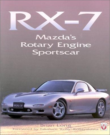 RX-7: Mazda's Rotary Sportscar: Brian Long
