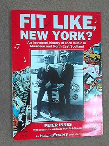 Fit Like, New York?: Irreverent History of: Innes, Peter