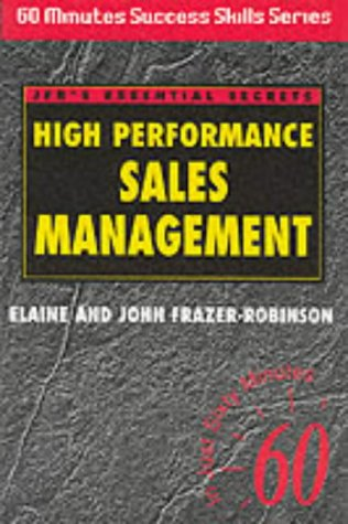 High Performance Sales Management: John Frazer-Robinson