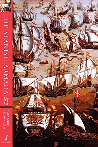 The Spanish Armada: Revised Edition (1901341143) by Colin Martin; Geoffrey Parker
