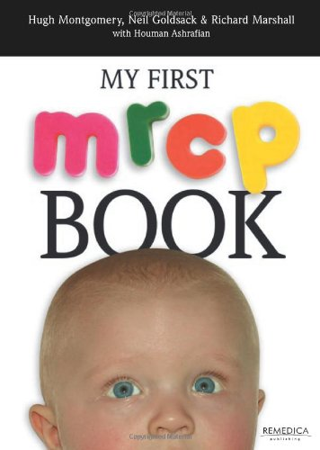 My First MRCP Book: Montgomery, Hugh and