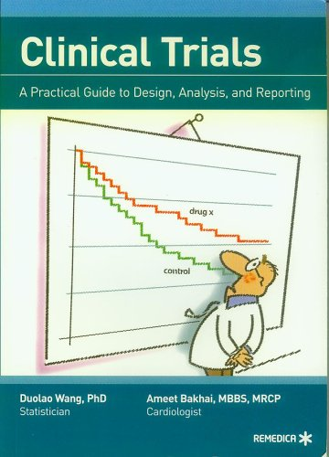 9781901346725: Clinical Trials - A Practical Guide to Design, Analysis, and Reporting