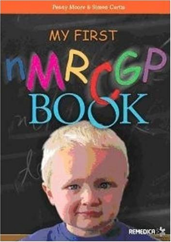 My First NMRCGP Book (1901346862) by Simon Curtis; Penny Moore