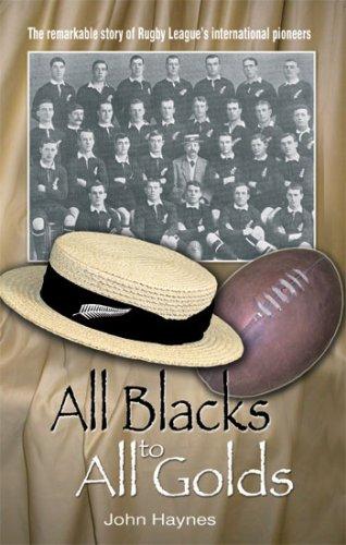 All Blacks to All Golds: Haynes, John