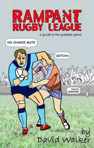 Rampant Rugby League: Walker, David