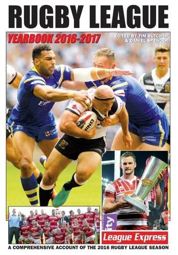9781901347333: Rugby League Yearbook 2016-2017: A Comprehensive Account of the 2016 Rugby League Season (Annual Rugby League Yearbook Sponsored by League Express)