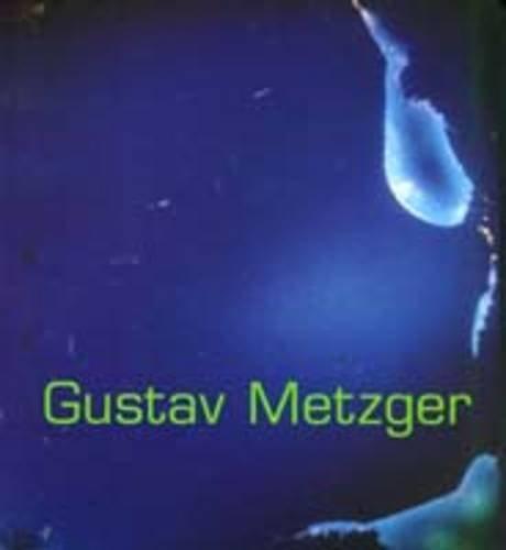 9781901352047: Gustav Metzger
