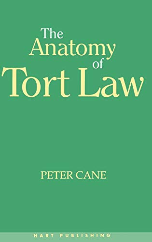 The Anatomy of Tort Law: Peter Cane