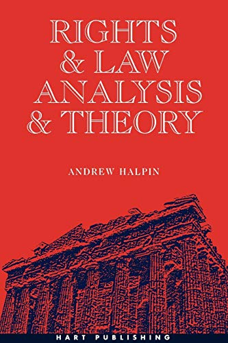 Rights and Law Analysis and Theory