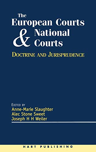 9781901362268: The European Courts and National Courts: Doctrine and Jurisprudence: Doctrine and Jurisprudence - Legal Change in Its Social Context