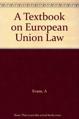 9781901362367: A Textbook on European Union Law