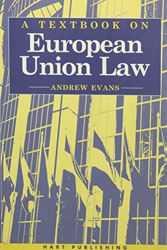 9781901362374: A Textbook on European Union Law