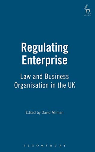 9781901362565: Regulating Enterprise: Law and Business Organisation in the Uk