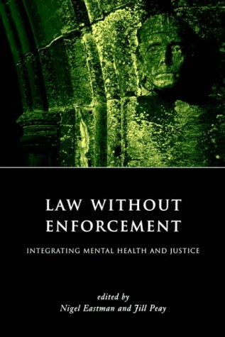 9781901362756: Law Without Enforcement: Integrating Mental Health and Justice