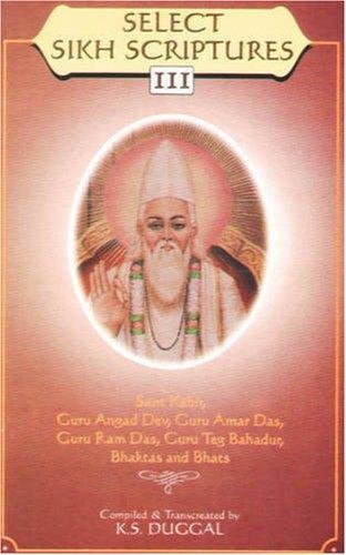 Select Sikh Scriptures III Sant Kabir, Guru: Duggal, K. S.