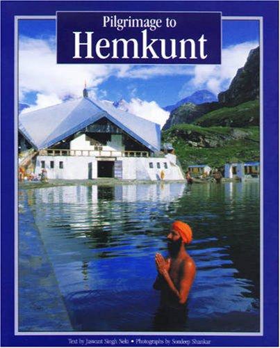 Pilgrimage to Hemkunt: Neki, Jaswant Singh