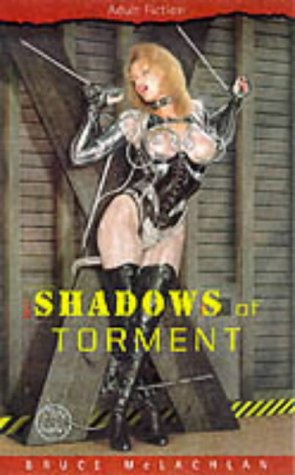 Shadows of Torment: Bruce McLachan