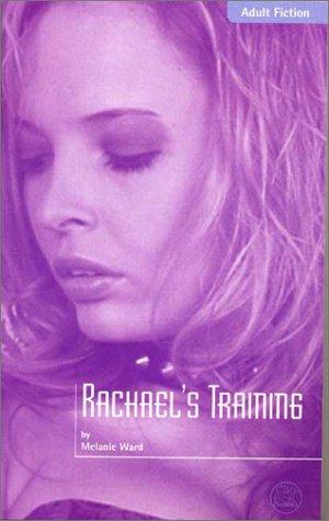 9781901388695: Rachel's Training