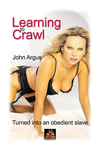 Learning to Crawl (9781901388718) by John Argus; Argus, John