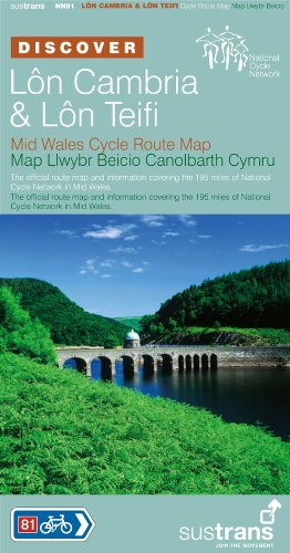 9781901389609: Lon Cambria and Lon Teifi, Mid Wales: Sustrans' Official Cycle Route Map Covering the 195 Miles of National Cycle Network in Mid Wales (Sustrans National Cycle Network)