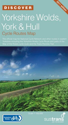 9781901389678: Yorkshire Wolds, York and Hull - Sustrans Cycle Routes Map: Sustrans Official Cycle Route Map and Information Covering the National Cycle Network ... National Cycle Network Discover Series)