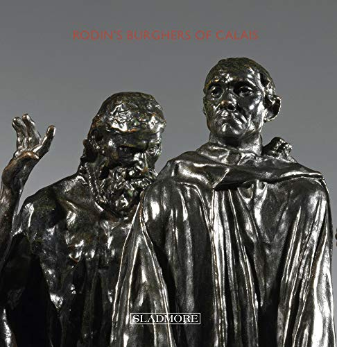 Rodin's Burghers of Calais: Under The Spotlight: Horswell, Edward