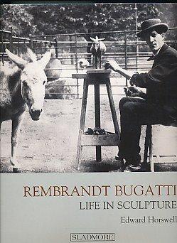 9781901403756: Rembrandt Bugatti: Life in Sculpture