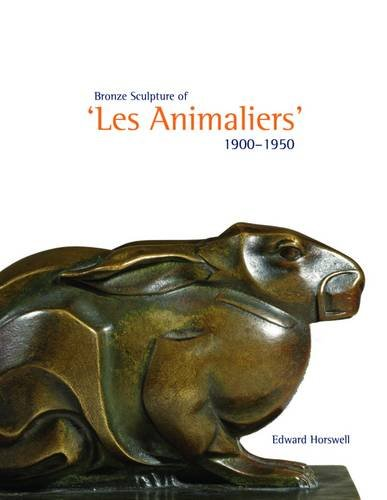 9781901403923: Bronze Sculpture of 'les Animaliers' 1900-1950