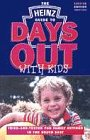 Heinz Guide to Days Out with Kids: Janet Bonthron