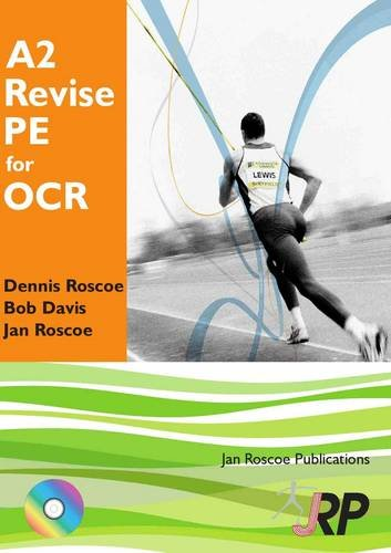 9781901424539: A2 Revise PE for OCR + Free CD-ROM: A2 Unit 3 G453: A Level Physical Education Student Revision Guide (AS/A2 Revise PE Series)