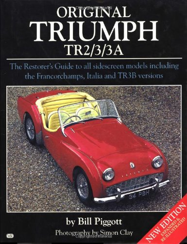 Original Triumph Tr2/3/3A (Vol. 1) (1901432033) by Bill Piggott; Mark Hughes