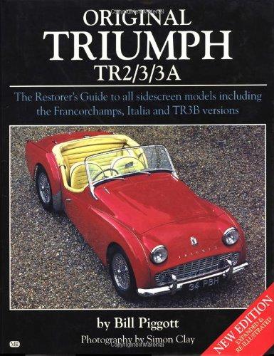 Original Triumph TR2/3/3A (Vol. 1) (1901432033) by Pigott, Bill; Pigot, Bill; Piggott, Bill
