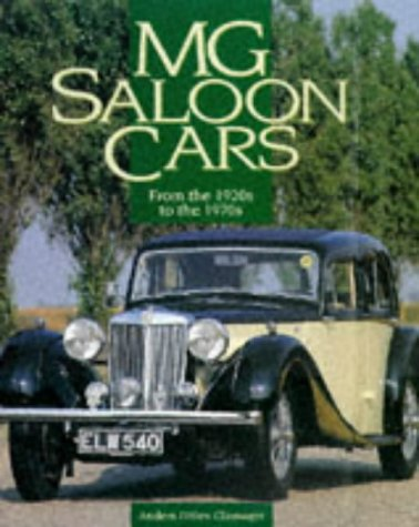9781901432060: MG Saloon Cars: From the 1920s to the 1970s
