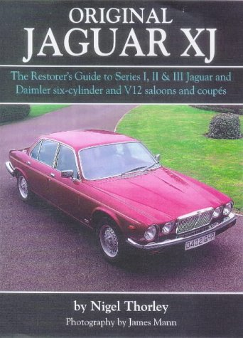 Original Jaguar Xj 1992 (9781901432114) by Nigel Thorley