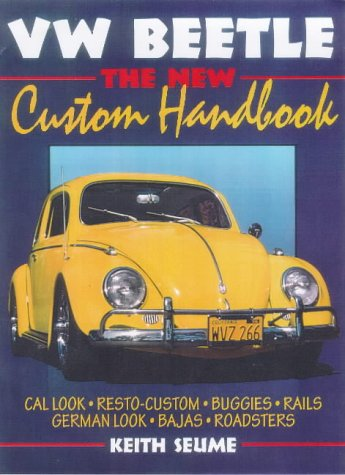 VW Beetle - New Custom Handbook (1901432122) by Seume, Keith