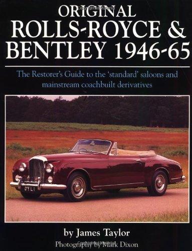 9781901432183: Original Rolls Royce and Bentley 1946-65