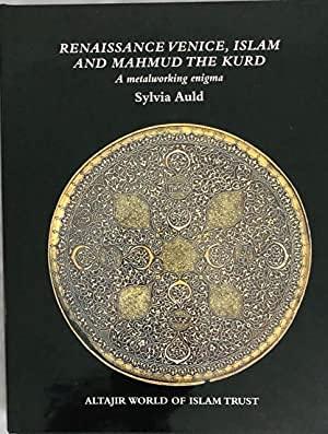 RENAISSANCE VENICE , ISLAM AND MAHMUD THE: Sylvia Auld