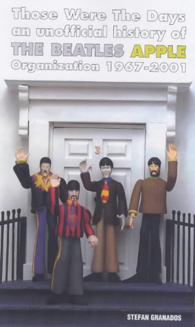 9781901447125: Those Were the Days: An Unofficial History of the Beatles Apple Organization 1967-2001