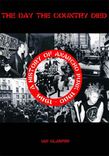 9781901447705: The Day the Country Died: A History of Anarcho Punk 1980 to 1984
